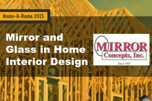 Home-A-Rama 2015: Mirror and Glass in Home Interior Design